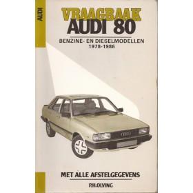 Audi 80 Vraagbaak P. Olyslager  Benzine/Diesel Kluwer 1978-1986 met gebruikssporen Nederlands 1978 1979 1980 1981 1982 1983 1984 1985 1986