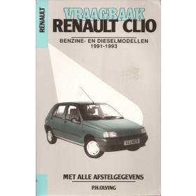 Renault Clio Vraagbaak P. Olving  Benzine/Diesel Kluwer 91-93 met gebruikssporen   Nederlands