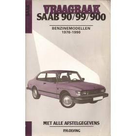 Saab 90/99/900 Vraagbaak P. Olving  Benzine Kluwer 76-90 met gebruikssporen   Nederlands