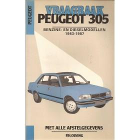 Peugeot 305 Vraagbaak P. Olyslager  Benzine/Diesel Kluwer 83-87 ongebruikt   Nederlands