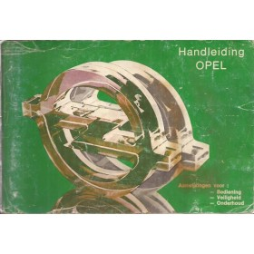 Opel Kadett C/Ascona B/Manta B/Rekord E Instructieboekje   Benzine Fabrikant 78 met gebruikssporen groene kaft  Nederlands