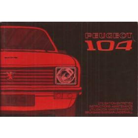 Peugeot 104 Instructieboekje   Benzine Fabrikant 73 ongebruikt   Nederlands/Duits/Frans/Italiaans