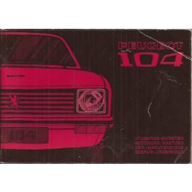 Peugeot 104 Instructieboekje   Benzine Fabrikant 73 met gebruikssporen   Nederlands/Duits/Frans/Italiaans