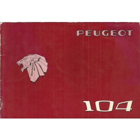 Peugeot 104 Instructieboekje   Benzine Fabrikant 77 met gebruikssporen   Nederlands/Duits/Frans/Italiaans