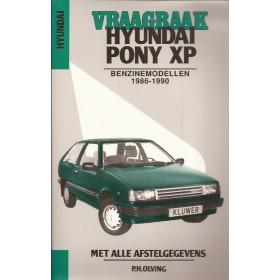Hyundai Pony XP Vraagbaak P. Olving Benzine Kluwer 1986-1990 nieuw ISBN-201-2624-5 Nederlands 1986 1987 1988 1989 1990