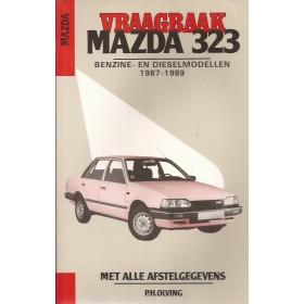 Mazda 323 Vraagbaak P. Olving  Benzine Kluwer 1987-1989 nieuw ISBN 90-201-2351-3 Nederlands 1987 1988 1989