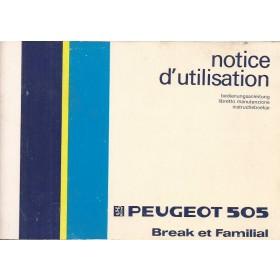 Peugeot 505 Break/Familiale Instructieboekje   Benzine Fabrikant 85 met gebruikssporen   Nederlands/Duits/Frans/Italiaans