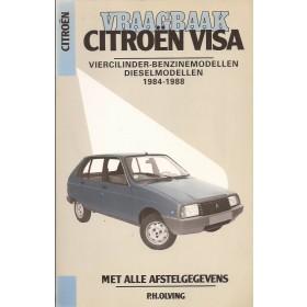 Citroen Visa/C15 Vraagbaak P. Olving  Benzine/Diesel Kluwer 84-88 met gebruikssporen   Nederlands