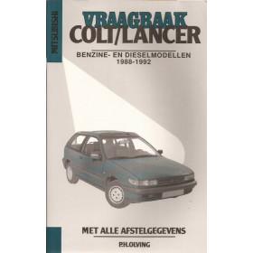 Mitsubishi Colt/Lancer Vraagbaak P. Olving  Benzine/Diesel Kluwer 88-92 nieuw   Nederlands