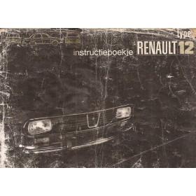 Renault 12 Instructieboekje   Benzine Fabrikant 72 met gebruikssporen lichte vochtschade, kaft beschadigd  Nederlands