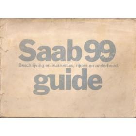 Saab 99 Instructieboekje   Benzine Fabrikant 76 met gebruikssporen rug beschadigd  Nederlands