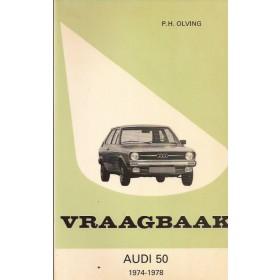 Audi 50 Vraagbaak P. Olving  Benzine Kluwer 74-78 ongebruikt   Nederlands