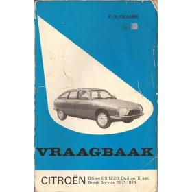 Citroen GS Vraagbaak P. Olyslager  Benzine Kluwer 71-74 met gebruikssporen scheur in achterkaft  Nederlands