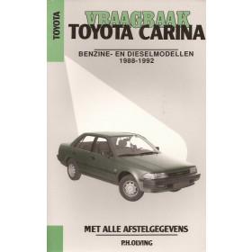 Toyota Carina Vraagbaak P. Olving  Benzine/Diesel Kluwer 88-92 nieuw   Nederlands