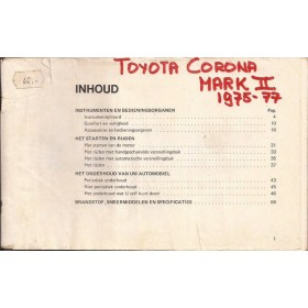 Toyota Corona Instructieboekje   Benzine Fabrikant 75-77 met gebruikssporen   Engels