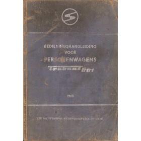 Trabant 601 Instructieboekje   mengsmering Fabrikant 65 met gebruikssporen   Nederlands