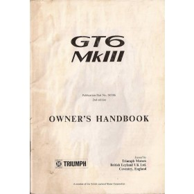 Triumph GT6 Instructieboekje  Mk3 Benzine Fabrikant 72 met gebruikssporen kaft ontbreekt  Engels