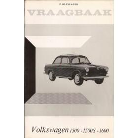 Volkswagen Ponton Vraagbaak P. Olyslager 1500/1500S/1600 Benzine Kluwer 65-66 met gebruikssporen spuitnevel achterkaft  Nederlands