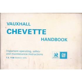Vauxhall Chevette Instructieboekje   Benzine Fabrikant 75 met gebruikssporen   Engels