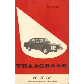Volvo 240 Vraagbaak P. Olving Benzine/Diesel Kluwer 75-80 met gebruikssporen Nederlands