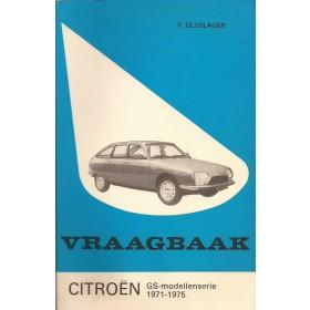 Citroen GS Vraagbaak P. Olyslager  Benzine Kluwer 71-75 met gebruikssporen   Nederlands