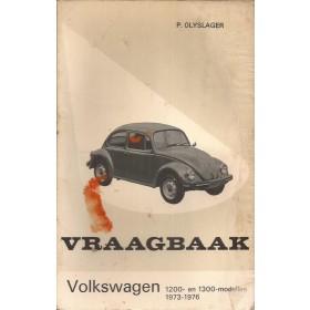 Volkswagen Kever Vraagbaak P. Olyslager 1200/1300 Benzine Kluwer 73-76 met gebruikssporen lichte vochtschade Nederlands