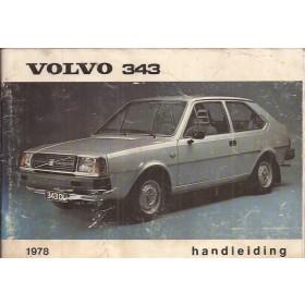 Volvo 343 Instructieboekje  MY 1978 Benzine Fabrikant 77 met gebruikssporen   Nederlands
