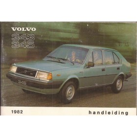 Volvo 343/345 Instructieboekje  MY 1982 Benzine Fabrikant 81 met gebruikssporen   Nederlands
