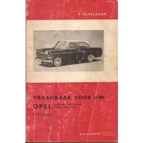 Opel Rekord/Olympia Vraagbaak P. Olyslager  Benzine Kluwer 53-62 met gebruikssporen Nederlands