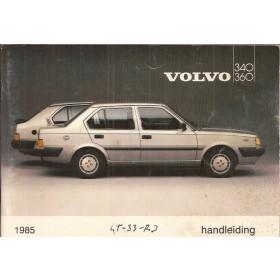 Volvo 340/360 Instructieboekje  MY 1985 Benzine Fabrikant 84 met gebruikssporen   Nederlands