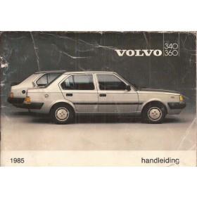 Volvo 340/360 Instructieboekje  MY 1985 Benzine Fabrikant 84 met gebruikssporen intensief gebruikt  Nederlands