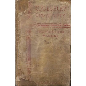 Wolseley 6/90 Instructieboekje   Benzine Fabrikant 55 met gebruikssporen beschadigde kaft  Engels