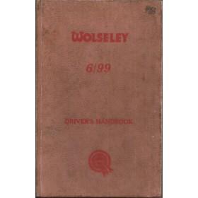 Wolseley 6/99 Instructieboekje   Benzine Fabrikant 61 met gebruikssporen   Engels