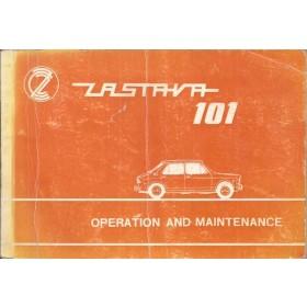 Zastava 101 Instructieboekje   Benzine Fabrikant 72 met gebruikssporen vouw in kaft  Engels