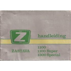 Zastava 1100/1300 Instructieboekje   Benzine Fabrikant 80 met gebruikssporen lichte vochtschade  Nederlands