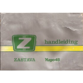 Zastava Yugo Instructieboekje   Benzine Fabrikant 84 met gebruikssporen vochtschade  Nederlands