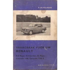 Renault 8/Gordini/Major/Caravelle Vraagbaak P. Olyslager  Benzine Kluwer 64-66 met gebruikssporen Nederlands