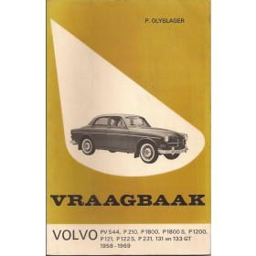Volvo PV544/P1800/P121/P122/131/133GT Vraagbaak P. Olyslager Benzine Kluwer 58-69 met gebruikssporen Nederlands