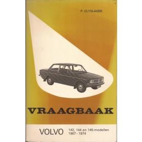 Volvo 142/144/145 Vraagbaak P. Olyslager Benzine Kluwer 67-74 met gebruikssporen Nederlands