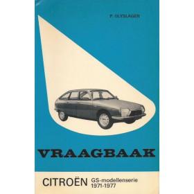 Citroen GS Vraagbaak P. Olyslager  Benzine Kluwer 71-77 ongebruikt   Nederlands
