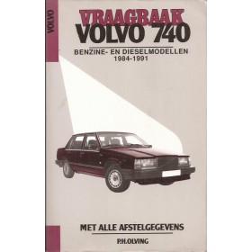 Volvo 740 Vraagbaak P. Olving  Benzine/Diesel Kluwer 1984-1991 met gebruikssporen   Nederlands