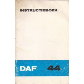 DAF 44 Instructieboekje   Benzine Fabrikant 72 met gebruikssporen   Nederlands