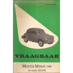 Morris Minor 1000 Vraagbaak P. Olyslager Benzine Kluwer 56-65 met gebruikssporen Nederlands