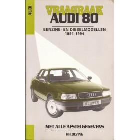 Audi 80 Vraagbaak P. Olving Benzine/Diesel Kluwer 1991-1994 met gebruikssporen Nederlands 1991 1992 1993