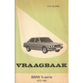 BMW 5-serie Vraagbaak P. Olving type E12 Benzine Kluwer 1973-1981 met gebruikssporen Nederlands 1973 1974 1975 1976 1977 1978 1979 1980 1981