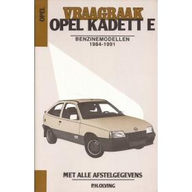 Opel Kadett E Vraagbaak P. Olving  Benzine Kluwer 1984-1991 met gebruikssporen Nederlands 1984 1985 1986 1987 1988 1989 1990 1991