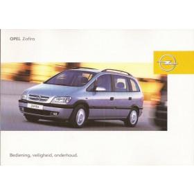 Opel Zafira A Instructieboekje   Benzine/Diesel Fabrikant 04 ongebruikt   Nederlands