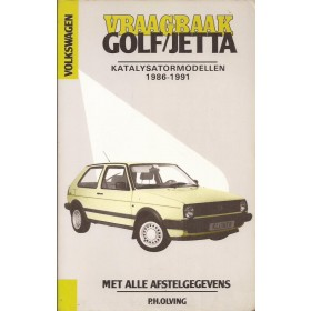 Volkswagen Golf/Jetta Vraagbaak P. Olving katalysator Benzine Kluwer 1986-1991 met gebruikssporen Nederlands 1986 1987 1988 1989 1990 1991