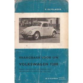 Volkswagen Kever Karmann Ghia Transporter Vraagbaak P. Olyslager 1200 Benzine Kluwer 1961-1965 met gebruikssporen vouw in kaft  Nederlands 1961 1962 1963 1964 1965