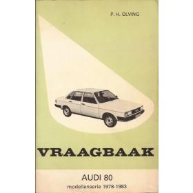 Audi 80 Vraagbaak P. Olyslager  Benzine/Diesel Kluwer 1976-1983 met gebruikssporen Nederlands 1976 1977 1978 1979 1980 1981 1982 1983